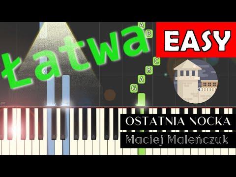🎹 Ostatnia nocka (Yugopolis & Maciej Maleńczuk) - Piano Tutorial (łatwa wersja) 🎹