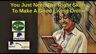 Making Money Online In Kenya Is Easy With This Video Tutorial