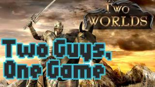 Two Guys, One Game - Two Worlds