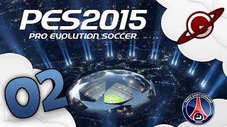 PES 2015 | PSG - Champions League #2: Le Barça en forme?