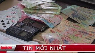 ⚡ Tin mới nhất | Bắt giam đối tượng trộm tiền của bạn để đánh bạc