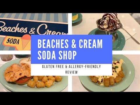 Beaches & Cream Soda Shop �� | Gluten Free & Food Allergy Review