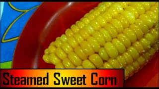 SWEET CORN RECIPE steamed  corn cobs  #corn #cobs #sweetcorn #yum! #thelawala&#39scorn