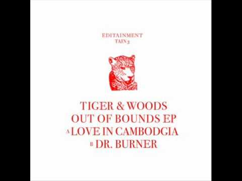 Tiger & Woods - Love In Cambodgia - Out Of Bounds EP