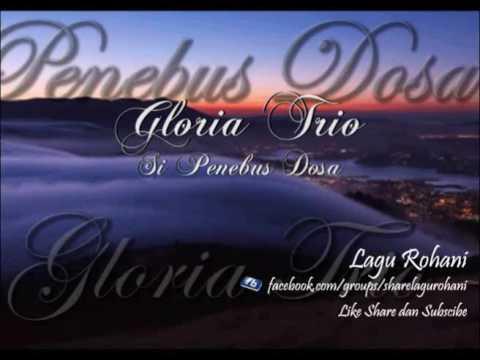Si Penebus Dosa - Gloria Trio