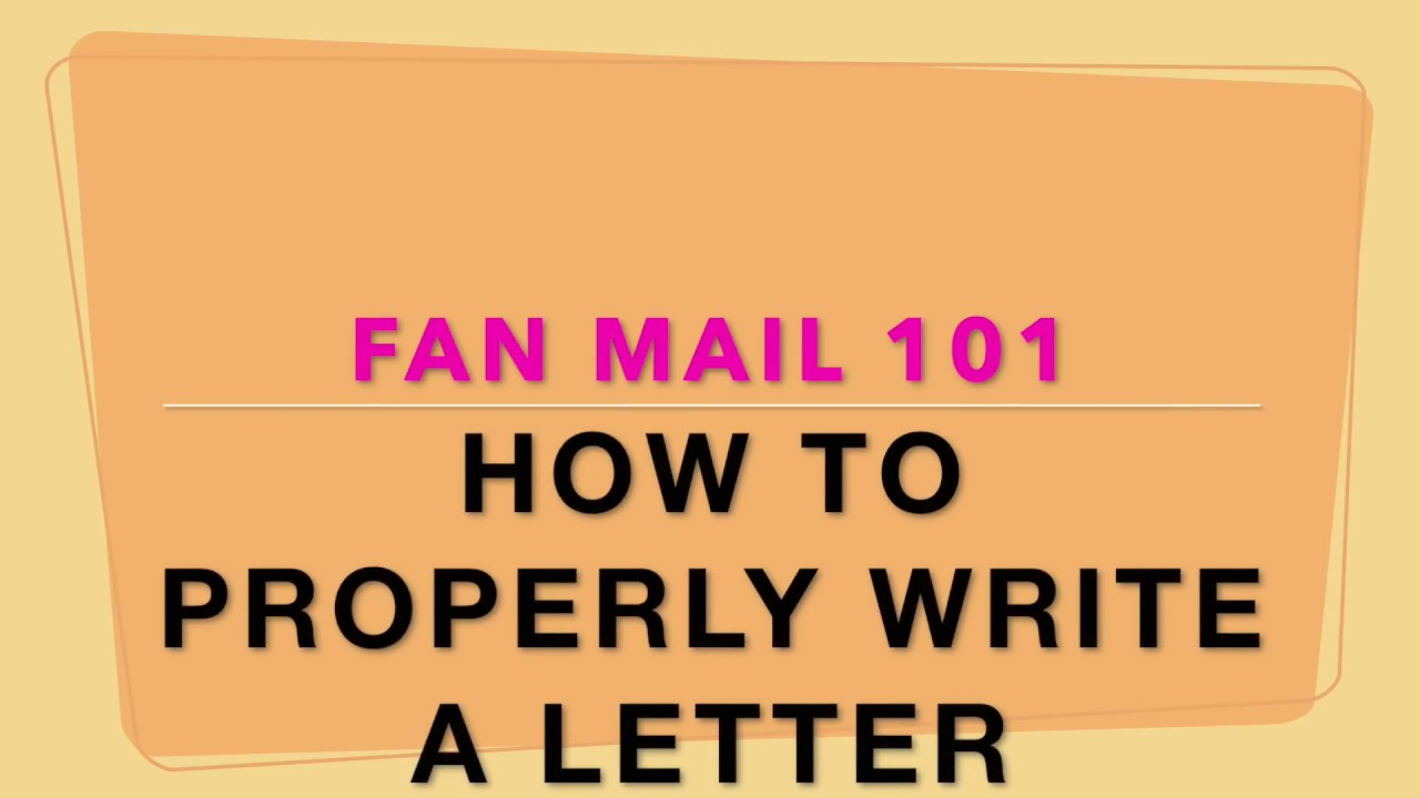 How to write a fan mail letter correctly youtube how to write a fan mail letter correctly expocarfo Gallery