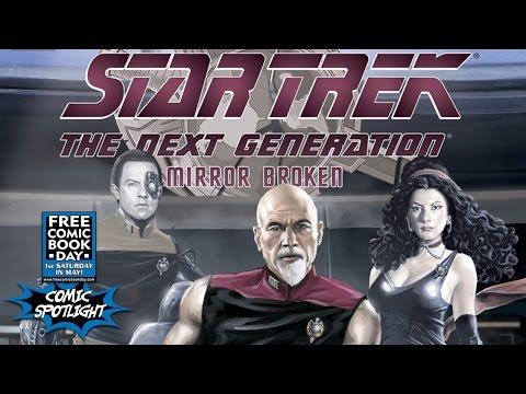 FCBD Comic Spotlight: Star Trek: The Next Generation: Mirror Broken #1