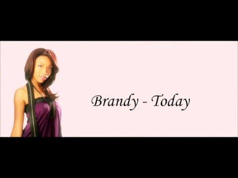 Brandy - Today Lyrics HD