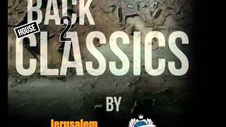 Back to House Classics   Jerusalem
