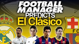 Football Manager 2015 Predicts - Real Madrid vs Barcelona (El Classico) Thumbnail