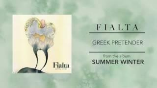Fialta  - Greek Pretender  (from Summer Winter)