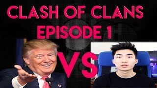 Clash Of Clans Episode 1 Donald TRUMP VS Rice gum Does rice gum play clash of clans?Yes Or no ?
