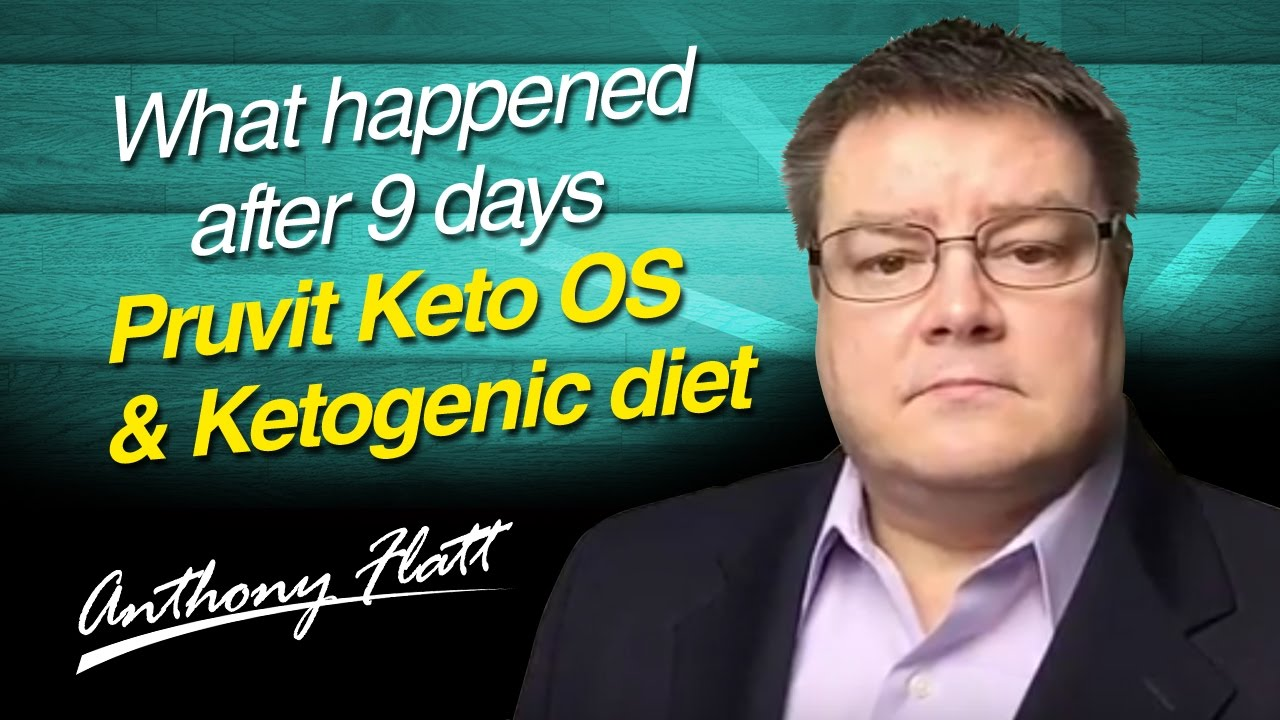 What happened after 9 days Pruvit Keto OS & Ketogenic diet ...