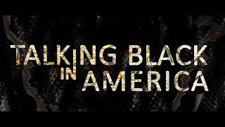 Talking Black In America