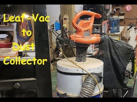 Leaf Vac dust collector