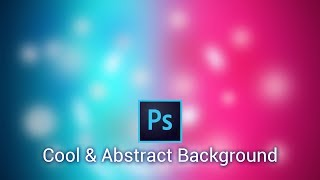 Photoshop cool background Tutorial || How to make a cool blur Background