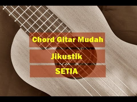 Kunci Gitar Mudah - Jikustik SETIA