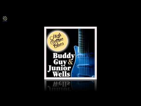 Buddy Guy & Junior Wells - High Octane Blues Series [HQ Audio]