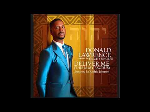 Deliver Me This Is My Exodus - Instrumental - Donald Lawrence Feat  Le'Andrea Johnson