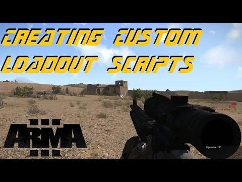ARMA 3 Editor - Custom Loadout Scripts