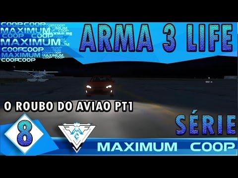 ARMA 3 AUSTRALIA LIFE COOP #8 - O ROUBO DO AVIÃO PT.1! / Gameplay 1080p  PT-BR