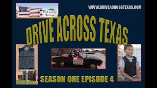 Drive Across Texas Season 1 Episode 4