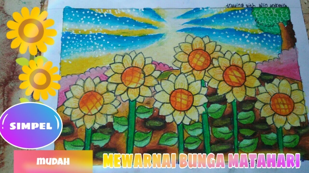 CARA MEWARNAI BUNGA MATAHARI How To Coloring Sun Flower