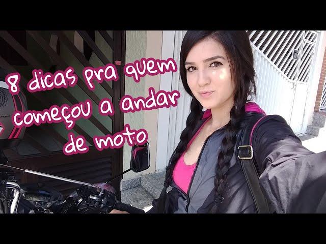 DICAS PRA QUEM COMEÇOU A ANDAR DE MOTO
