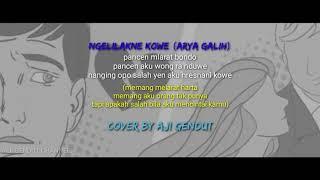 NGELILAKNE KOWE (ARYA GALIH) COVER BY AJI GENDUT