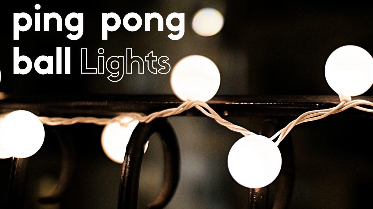 High Quality DIY Ping Pong Ball Lights Amazing Ideas