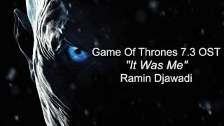 Baixar It Was Me - Game of Thrones 7.3 OST