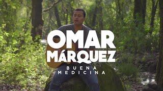 Buena Medicina  - Omar Márquez