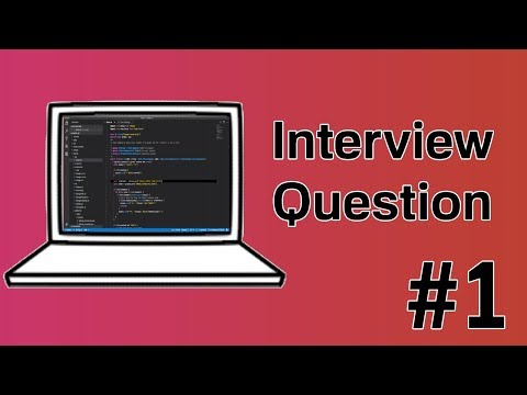 Common Interview Question Tutorial for JavaScript #1 thumbnail