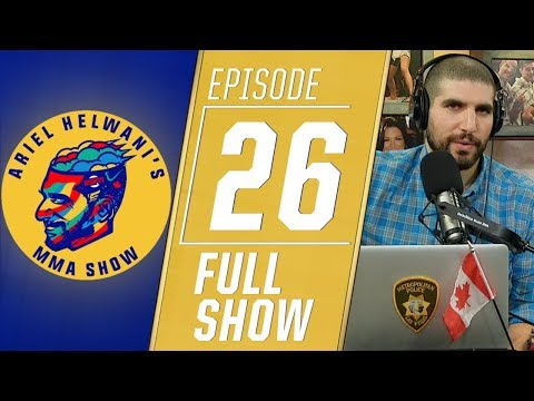 Ariel Helwani's MMA Show: Episode 26 (December 17, 2018)