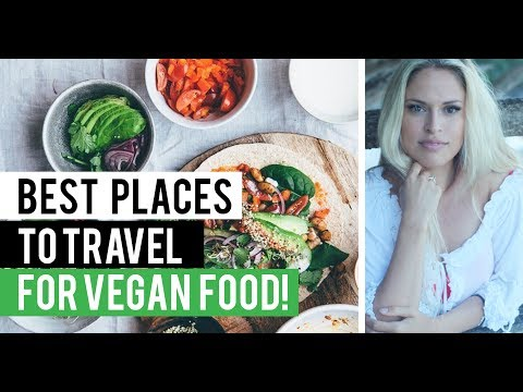 BEST CITIES FOR VEGANS TO TRAVEL!
