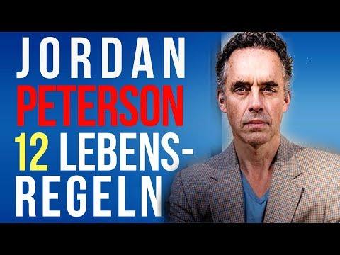 Jordan B. Peterson: 12 Lebensregeln (12 Rules for Life)