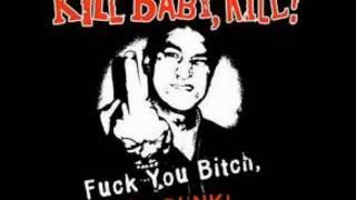 Kill Baby, Kill! - Skinhead Rock