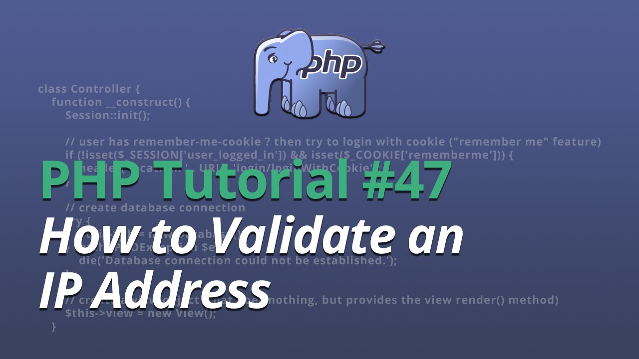 PHP Tutorial - #47 - How to Validate an IP Address