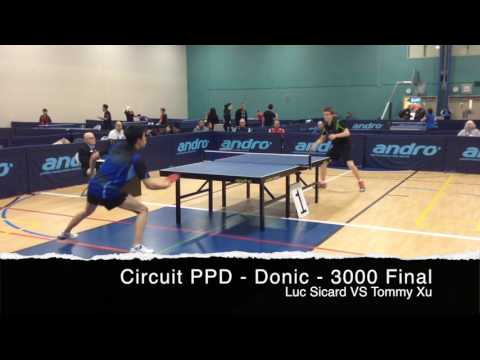 PPD - DONIC CIRCUIT - Feb 2017 - 3000 Final - Luc Picard VS Tommy Xu