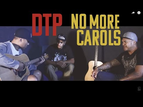 DTP - No More Carols (Official Music Video)