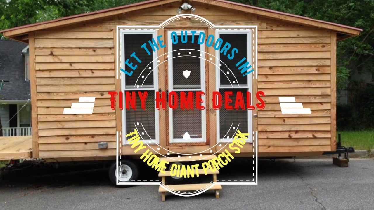 Tiny House Atlanta Ga Giant Porch For Outdoor Living Youtube