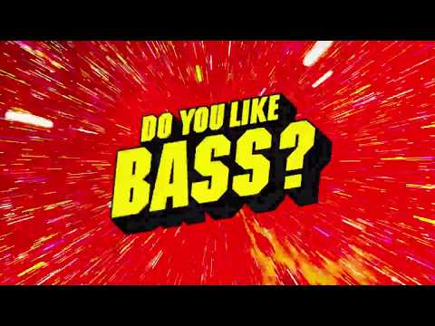 Yellow Claw & Juyen Sebulba  DO YOU LIKE BASS?