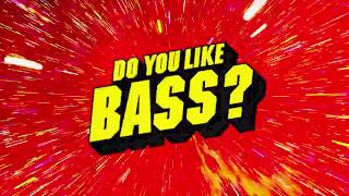 Download Yellow Claw & Juyen Sebulba - DO YOU LIKE BASS? MP3 song and Music Video