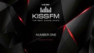 🔥 ✮ Kiss FM Top 40 [14.02] [2021] ✮ 🔥