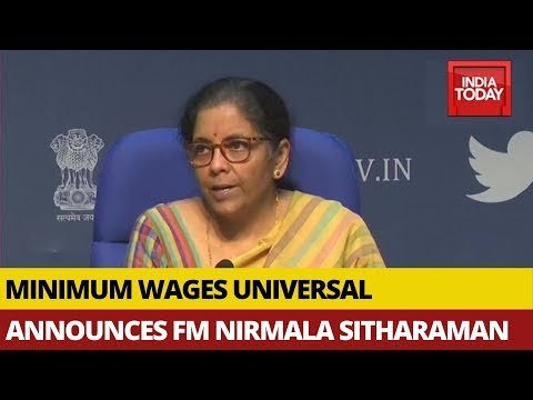 Govt To Make Minimum Wages Of Workers Universal Which Applies To Only 30% Now: Nirmala Sitharaman