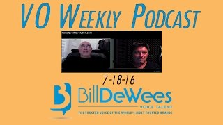Voice Over Weekly Podcast 7-18-2016