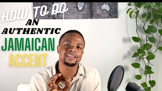 How to do aฑ authentic JAMAICAN ACCENT for NEWBIES!!!!!!!