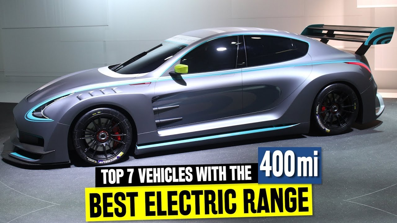 Top 7 Longest Range Electric Cars Ranked From Best To Worst Value
