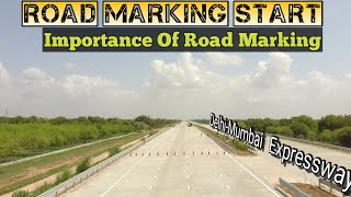 Road Marking Start In Delhi-Mumbai Expressway|| Why Road Marking Is Important? || With Specification