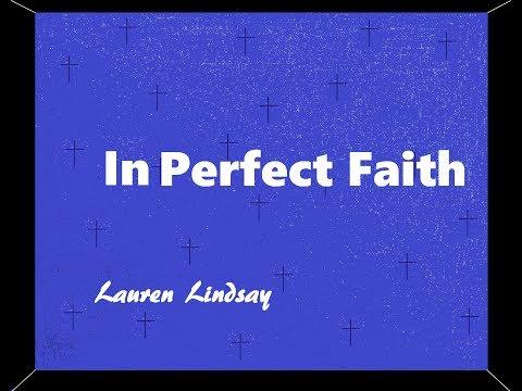 """In Perfect Faith' 🎶Christian Rap/R&B Lauren Lindsay Lyric Music Video"